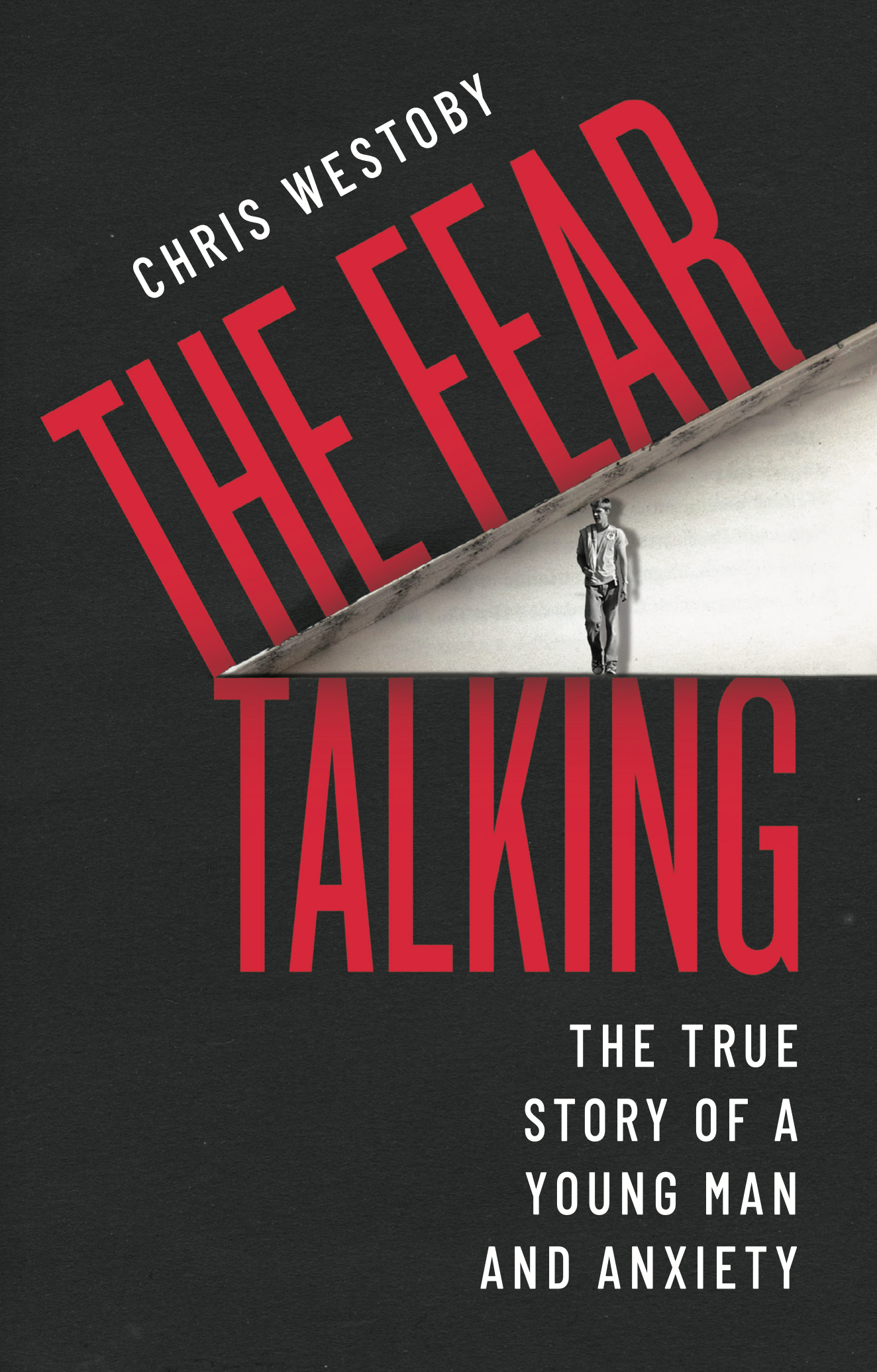 Chris Westoby book cover - The Fear Talking